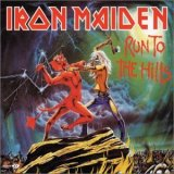 Iron Maiden's single for 'Run to the Hills'
